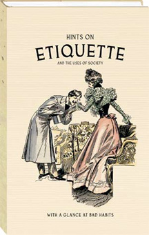 In social networking, etiquette is everything.