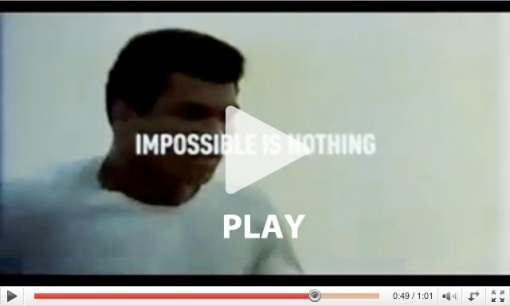 """Impossible is Nothing"" - Adidas"